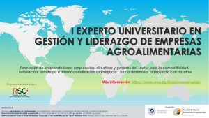 Curso: EXPERTO UNIVERSITARIO EN GESTIÓN Y LIDERAZGO EN EMPRESAS AGROALIMENTARIAS